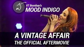 The Official Mood Indigo 2014 After Movie | A Vintage Affair  (IIT Bombay)