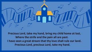 Hymn of the Week: Precious Lord, Take My Hand