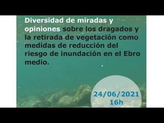 Ebro Resilience: Jornada visiones sobre dragados y retirada vegetación