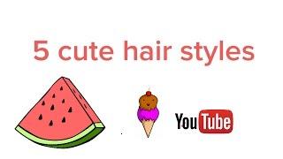 5 cute hairstyles - CookieMunchCrunch Thumbnail