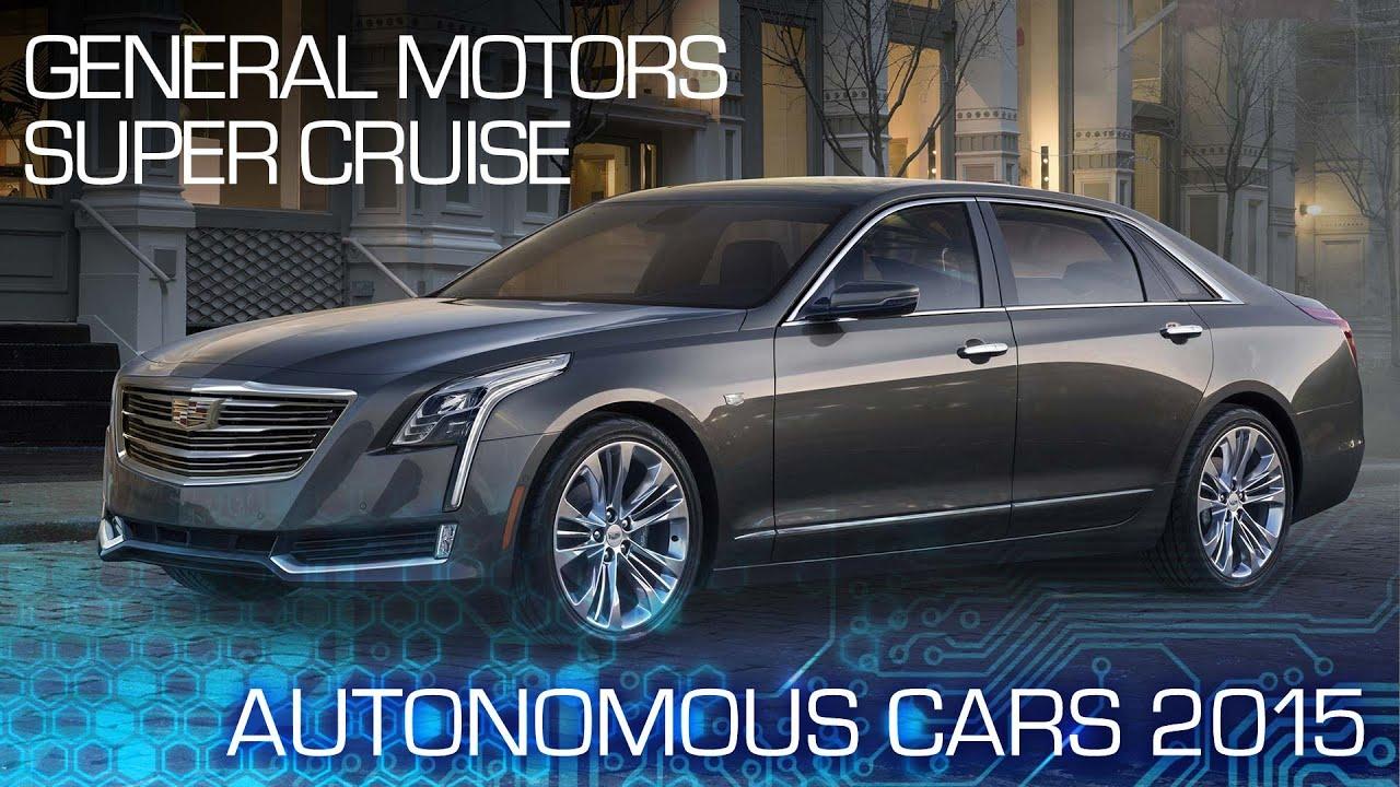 2017 Cadillac Ct6 Is Hands Free Autonomous Autonomous Cars 2015