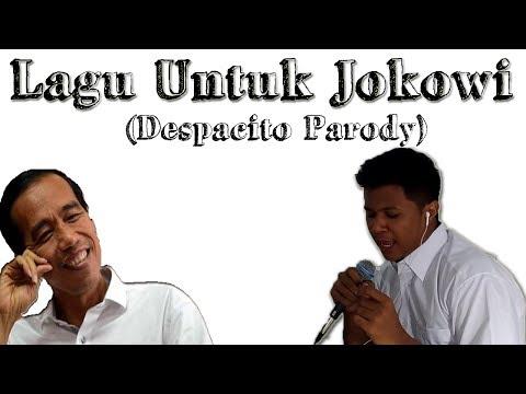 Lagu Untuk Jokowi - Fatih Almutawakkil(Despacito Parody)