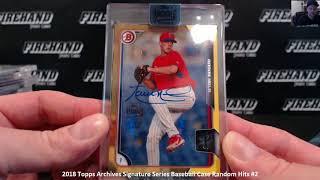 2018 Topps Archives Signature Series Baseball Case Random Hits #2 ~ 7/12/18