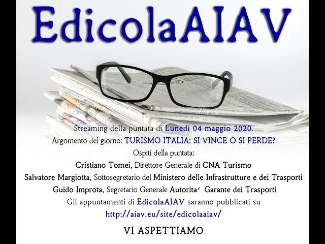 EdicolaAIAV 04 maggio 2020 - Turismo Italia: si vince o si perde?