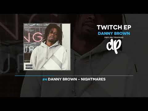 Danny Brown - Twitch EP (FULL MIXTAPE)