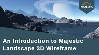 An Introduction to Majestic Landscape 3D Wireframe