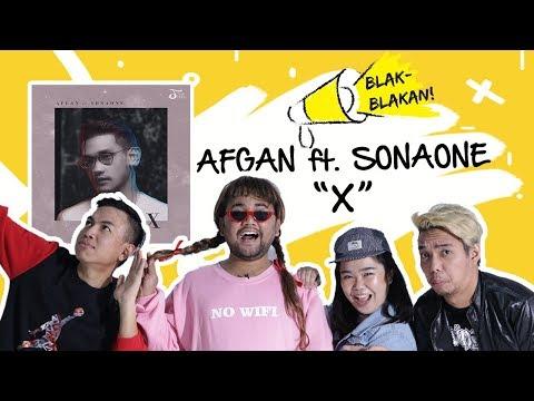 Blak-Blakan Afgan ft. Sonaone -