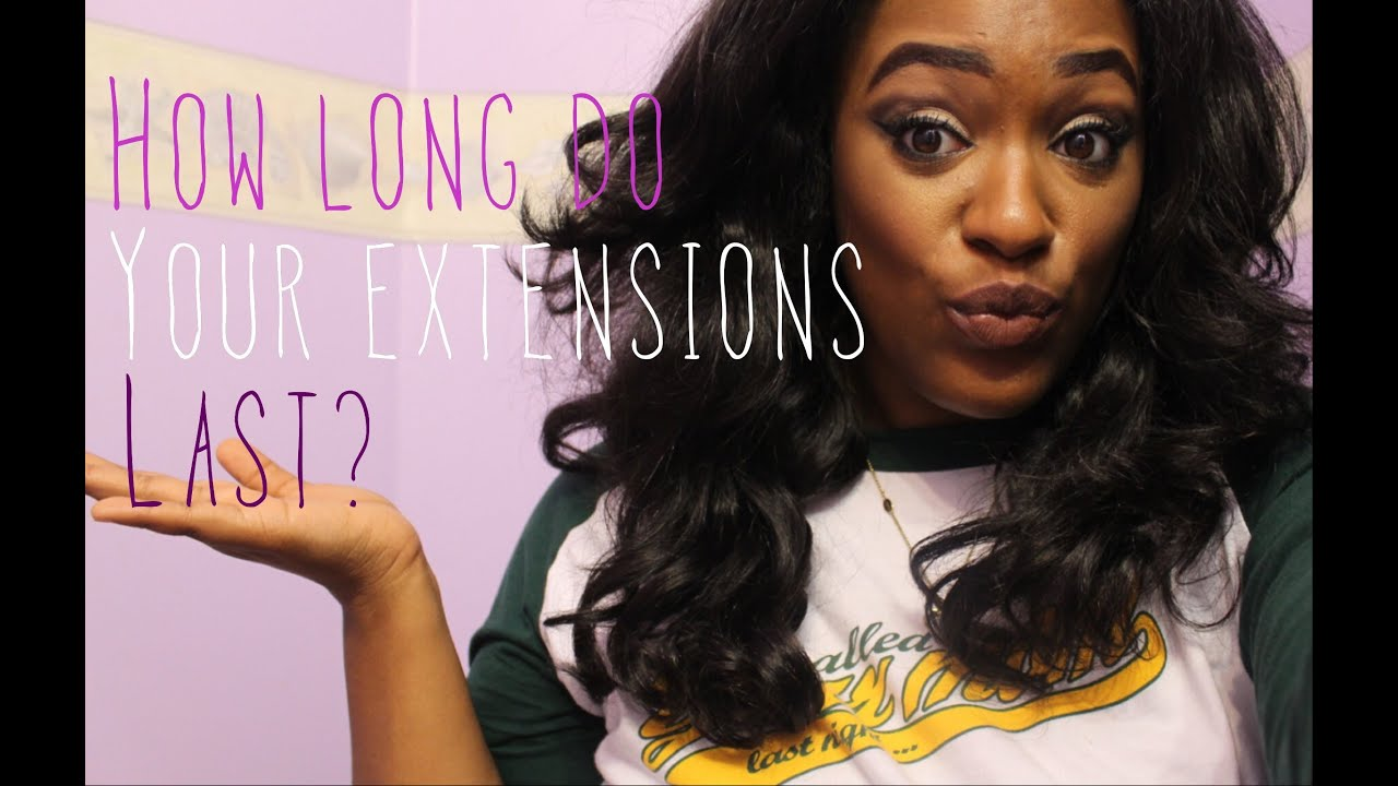 How To Make Your Extensions Last Longer Youtube