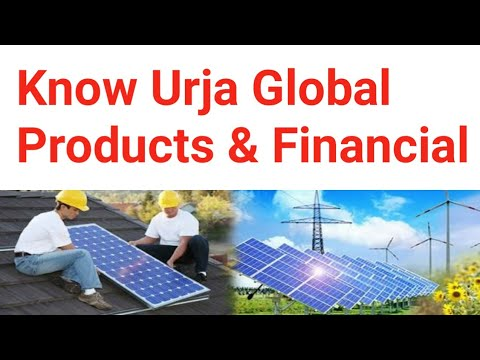 Urja Global Products & Financial Status, Expansion Plan, Online & Offline Sale of Solar Products