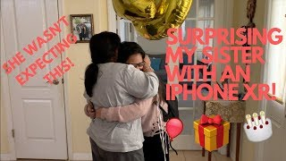 SURPRISING MY SISTER WITH AN IPHONE XR!