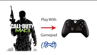 (2018)How to play COD MW3 with any Gamepad with demo play(100% Working)
