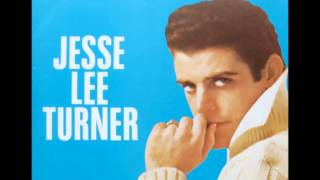 Jesse Lee Turner - Do I Worry (Yes I Do)