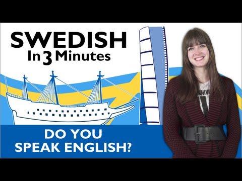 Learn Swedish - Swedish In Three Minutes - Do You Speak English?