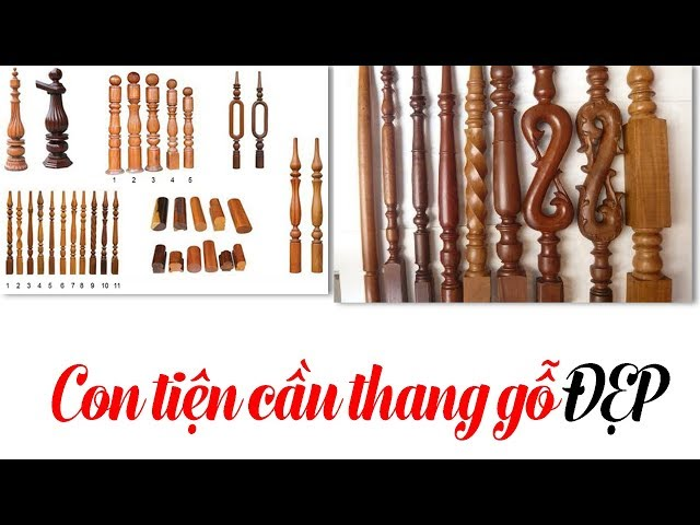 Top 20 mẫu con tiện cầu thang gỗ đẹp nhất tại Hà Nội | Nội thất thủ đô
