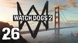 Watch Dogs 2 #26 - Robot Wars (Full Gameplay)