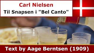 "Carl Nielsen - Til Snapsen i ""Bel Canto"""