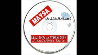 Maysa - Can We Change The World?? (Lello Russo and