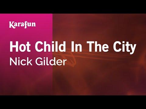 Karaoke Hot Child In The City - Nick Gilder *