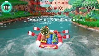 Super Mario Party Episode #10: Raft-Abenteuer mit Donkey Kong, Buu Huu, Knochentrocken und Mario