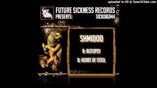 Shmidoo-Heart Of Steel