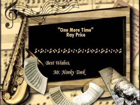 One more time ray price youtube one more time ray price stopboris Choice Image