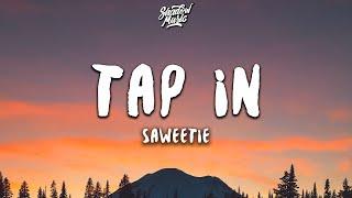 Saweetie - Tap In (Lyrics)