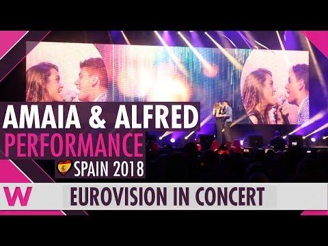 """Alfred y Amaia """"Tu canción"""" (Spain 2018) LIVE @ Eurovision in Concert"""