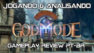 Jogando & Analisando - God Mode (Gameplay Review PT-BR)
