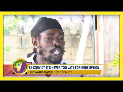 Ex-Convict: It's Never too Late for Redemption   TVJ News
