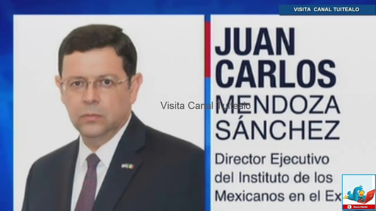Pe A Nieto Designa A Director Ejecutivo Del Instituto De Los Mexicanos En El Exterior Video