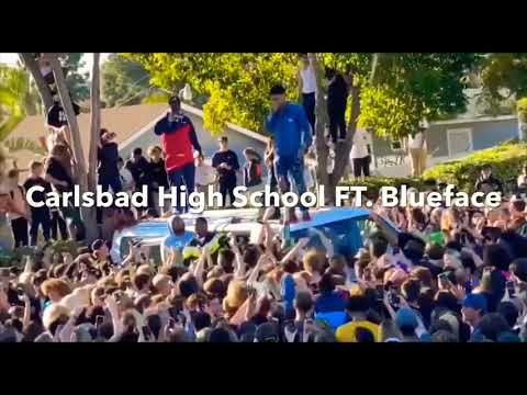 Blueface at Carlsbad High School