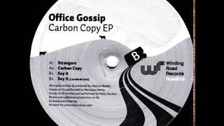 Office Gossip  -  Say it