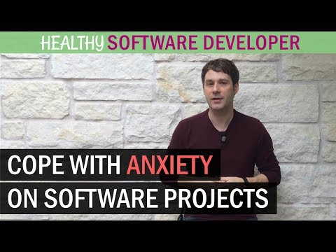 5 Ways To Cope With Software Development Anxiety