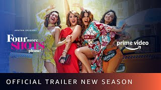 Four More Shots Please - New Season Trailer | Sayani, Kirti Kulhari, Bani J, Maanvi Gagroo |April 17