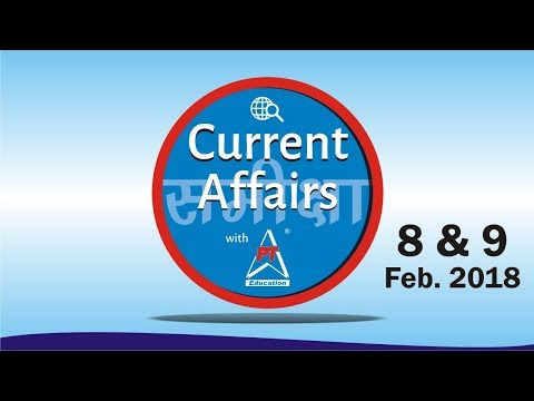 current-affairs-with-pt---09-and-08-feb-2018---all-competitive-exams