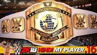 WWE 2K18 (Hindi) My Player #16