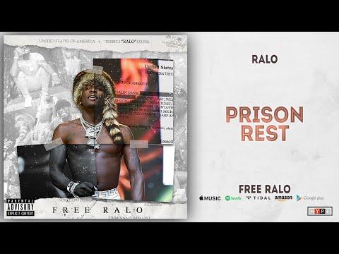 Ralo - Prison Rest (Free Ralo)