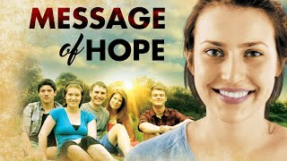 Message of Hope (2014) | Full Movie | Mickele Hogan | Sean Tivenan | Midi Miller