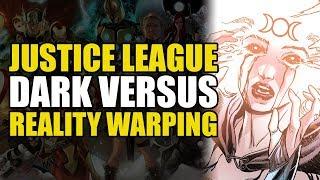 The Justice League vs Reality Warping (Justice League Dark Vol 1)