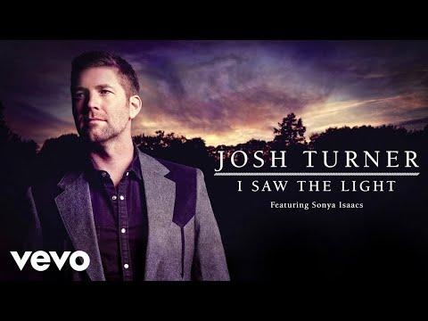 Josh Turner - I Saw The Light (Audio) ft. Sonya Isaacs