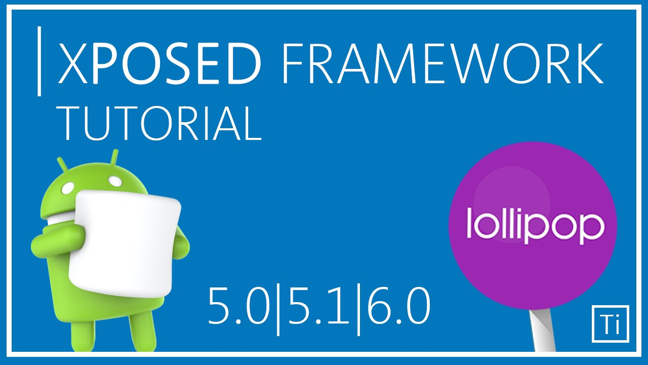 How To Install XPosed Framework in Lollipop/Marshmallow! (Safe)