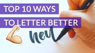 10 TIPS TO UP YOUR LETTERING GAME