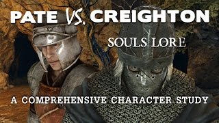 Souls Lore. Pate Vs. Creighton. Who To Trust?
