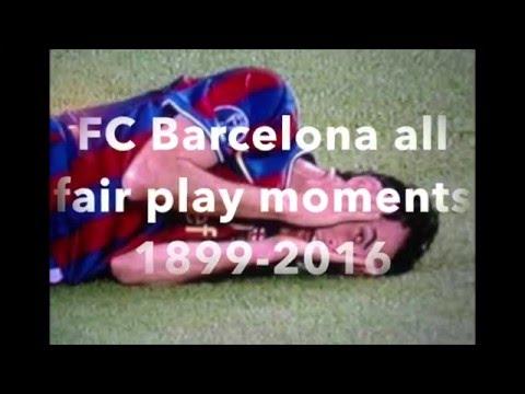 FC Barcelona~ Fair Play Moments