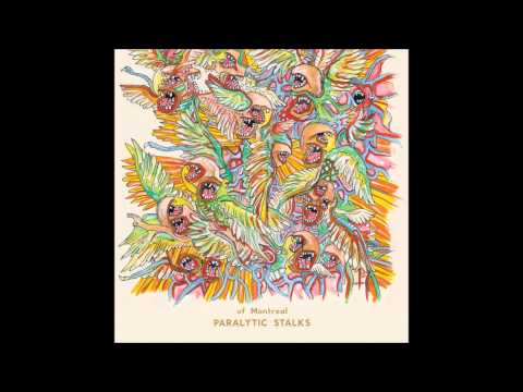 of Montreal - - Paralytic Stalks (Full Album)