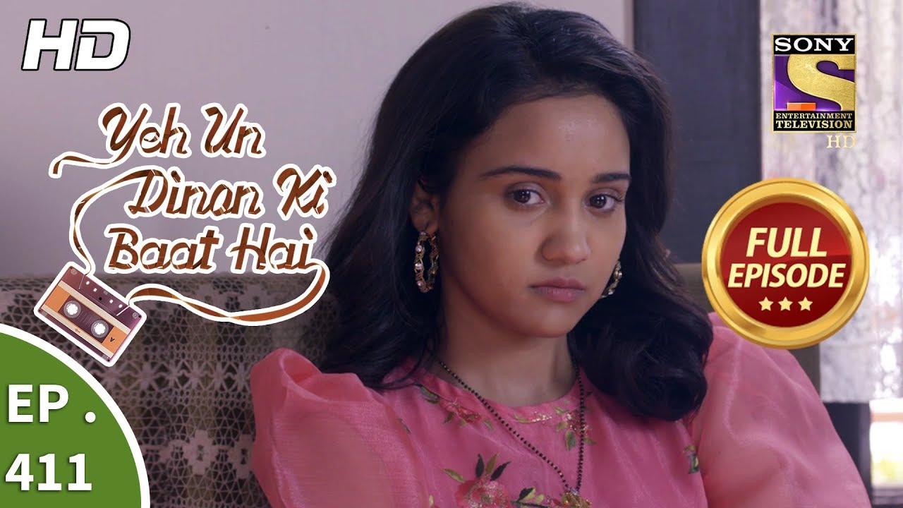 Download Yeh Un Dinon Ki Baat Hai - Ep 411 - Full Episode - 18th April, 2019