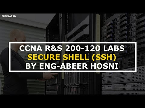 20-CCNA R&S 200-120 Labs (Secure Shell (SSH)) By Eng-Abeer Hosni | Arabic