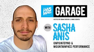 PASMAG Garage of Isolation with Sasha Anis of OnPoint Dyno / MountainPass Performance
