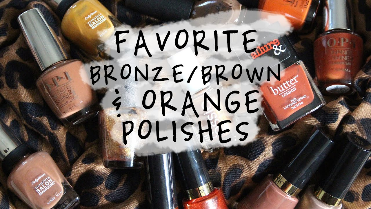 Top Bronze Brown Orange Nail Polish 2016 Youtube