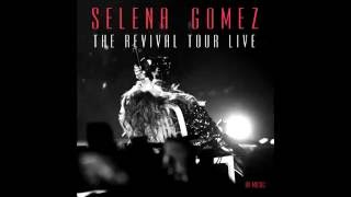 Me & My Girls (The Revival Tour Studio Version) - Selena Gomez